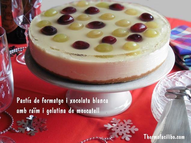 Pastís de formatge i xocolata blanca amb raïm i gelatina de moscatell 1
