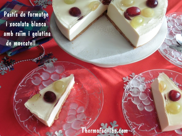 Pastís de formatge i xocolata blanca amb raïm i gelatina de moscatell 3