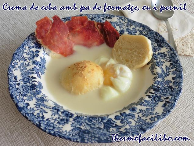 Crema de ceba amb pa de formatge, ou i pernil.2