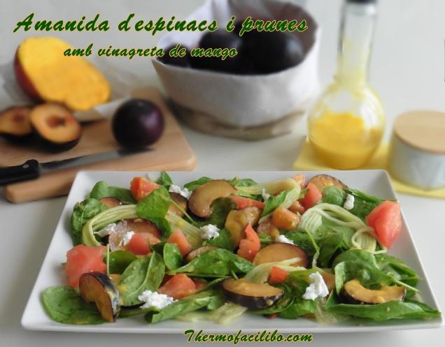 Amanida d'espinacs i prunes amb vinagreta de mango