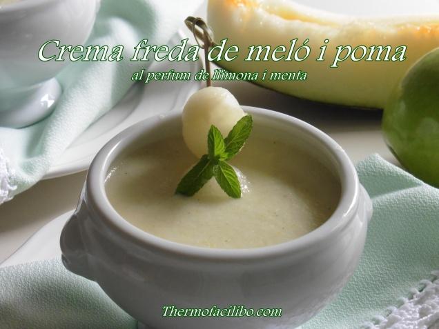 Crema freda de meló i poma al perfum de llimona i menta