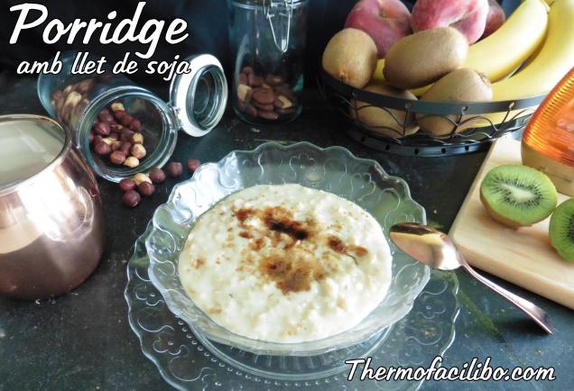 Porridge amb llet de soja