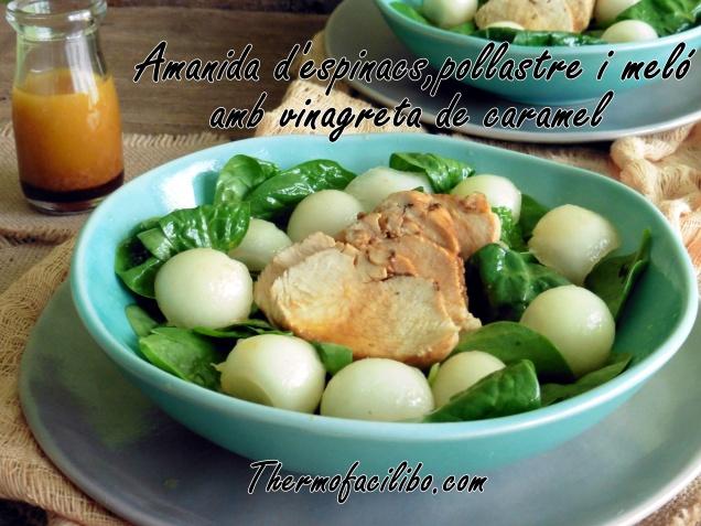 Amanida d'espinacs, pollastre i meló amb vinagreta de caramel.1
