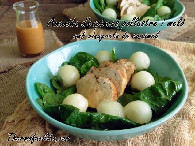 Amanida d'espinacs, pollastre i meló amb vinagreta de caramel
