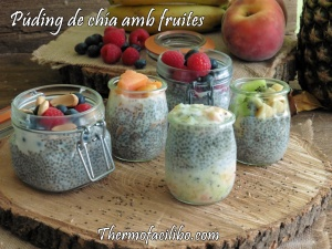 Púding de chía amb fruites