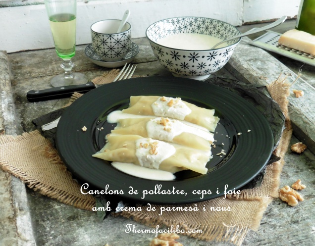 Canelons de pollastre, ceps i foie amb crema de parmesà i nous.1