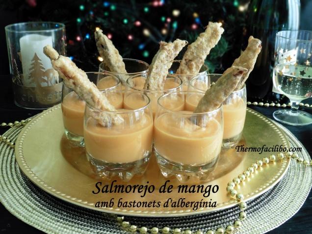 Salmorejo de mango amb bastonets d'albergínia