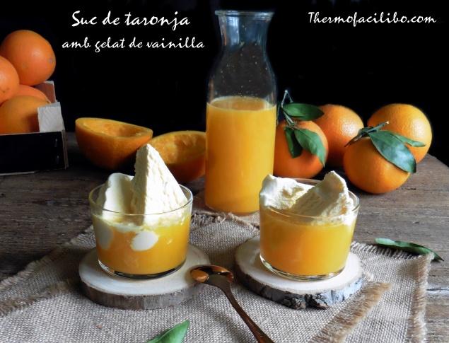 Suc de taronja amb gelat de vainilla