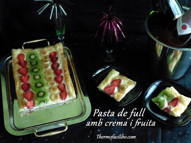 Pasta de full amb crema i fruita.1