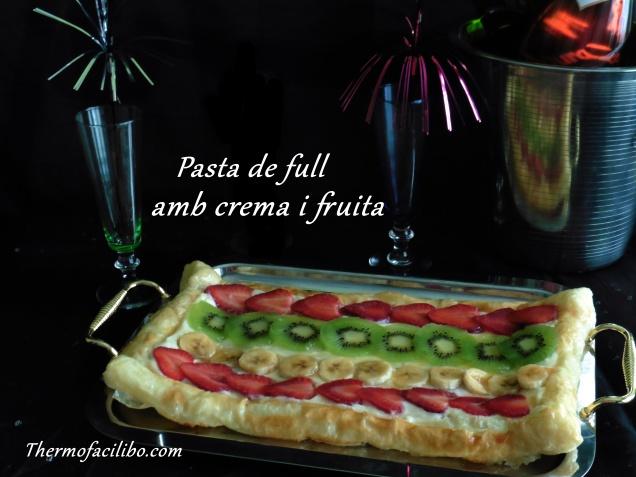 Pasta de full amb crema i fruita (2)