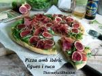 Pizza amb ibèric, figues i rúcula.1+
