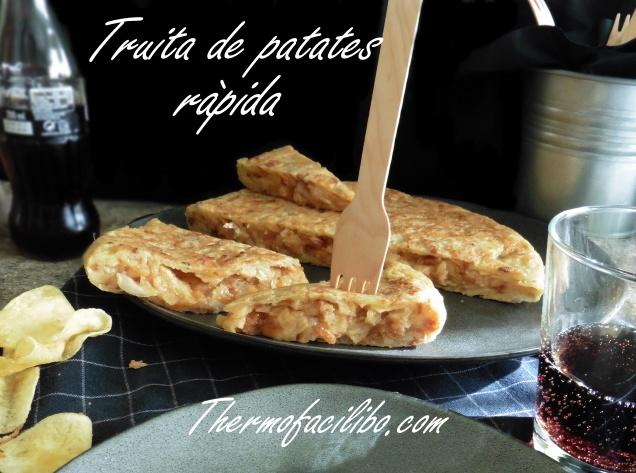 Truita de patates ràpida+