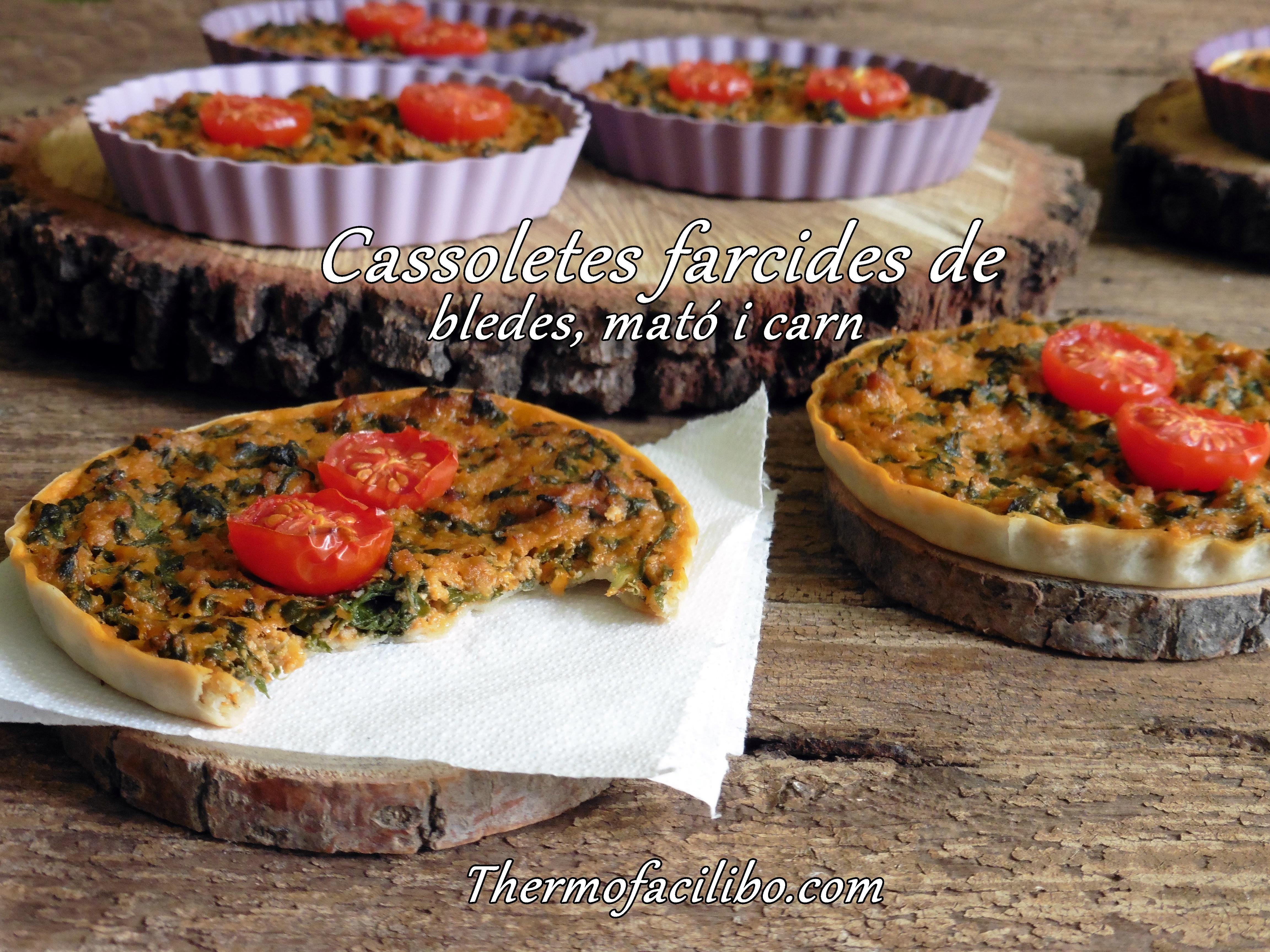 Cassoletes farcides de bledes, mató i carn.+