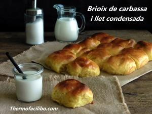 brioix de carbassa i llet condensada.1