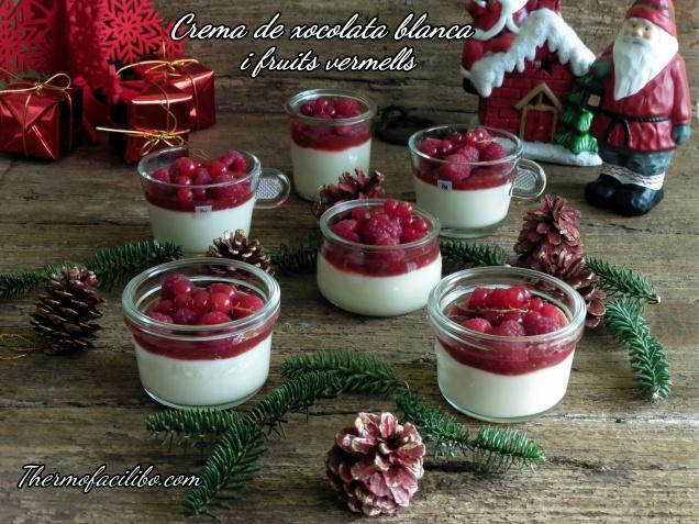 Crema de xocolata blanca i fruits vermells