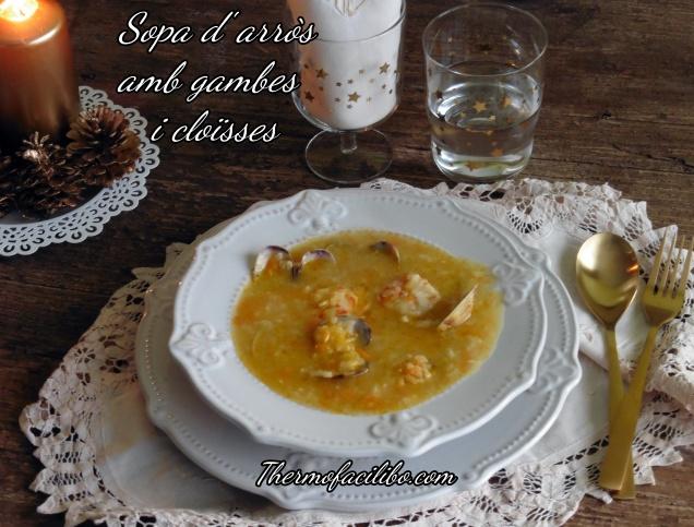 Sopa d'arròs amb gambes i cloïsses+