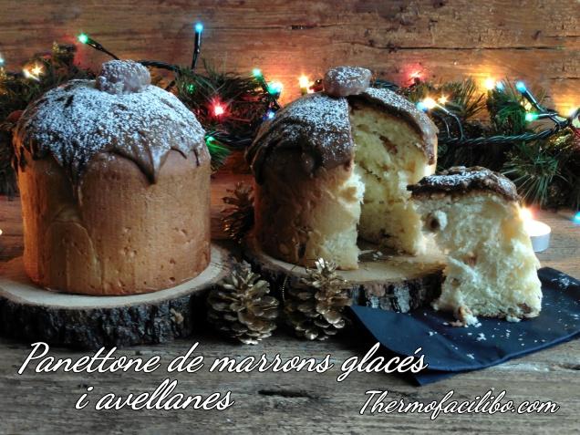 Panettone de marrons glacés i avellanes.3