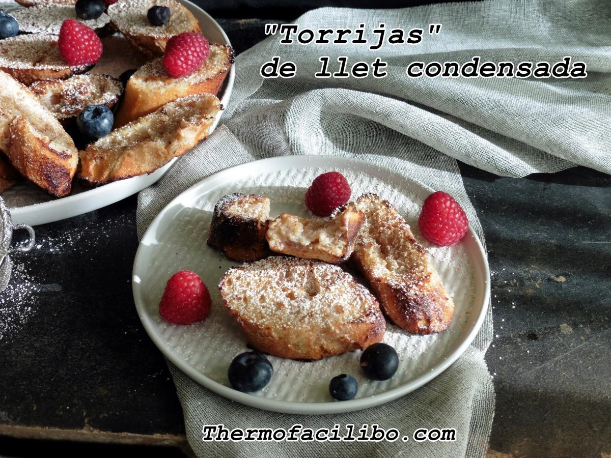 """Torradetes de Santa Teresa """"Torrijas"""" de llet condensada"""